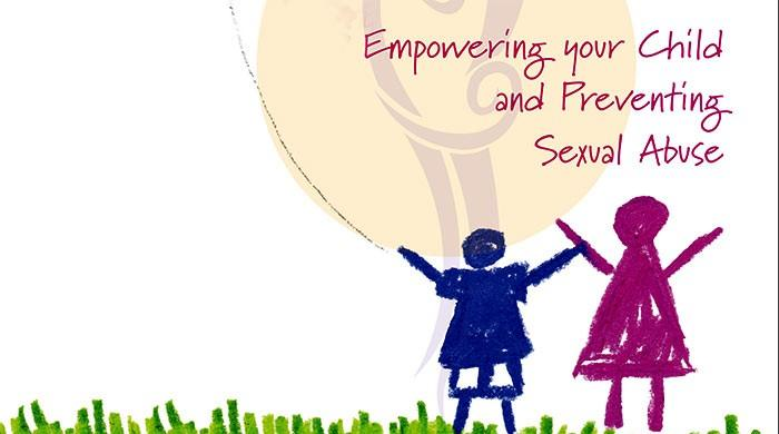 Empowering your child and preventing sexual abuse
