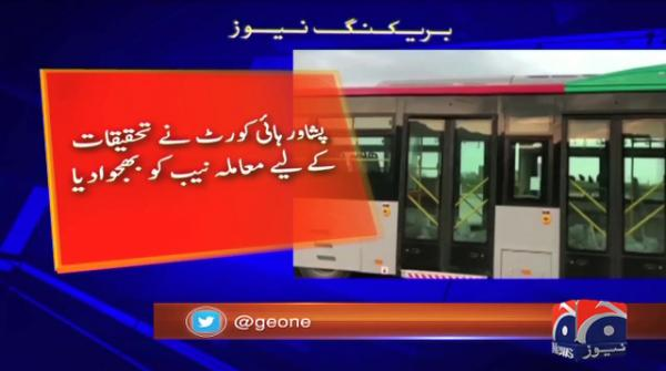 Peshawar BRT project referred to NAB for investigation