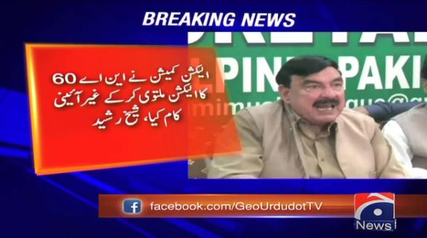 CJP should take notice of election postponement in NA-60: Sheikh Rasheed