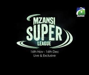 Geo Super to telecast all matches of Mzansi Super League 2018