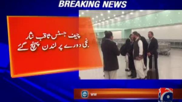 CJ Nisar arrives in London for Diamer-Bhasha dam funding
