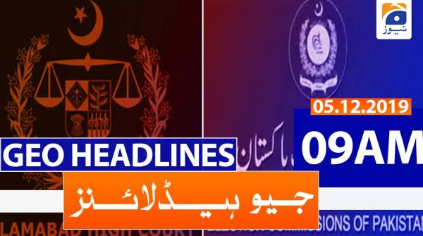 Geo Headlines 09 AM | 5th December 2019