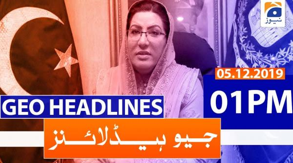 Geo Headlines 01 PM | 5th December 2019
