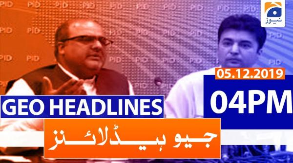 Geo Headlines 04 PM | 5th December 2019
