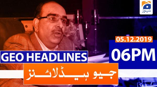 Geo Headlines 06 PM | 5th December 2019