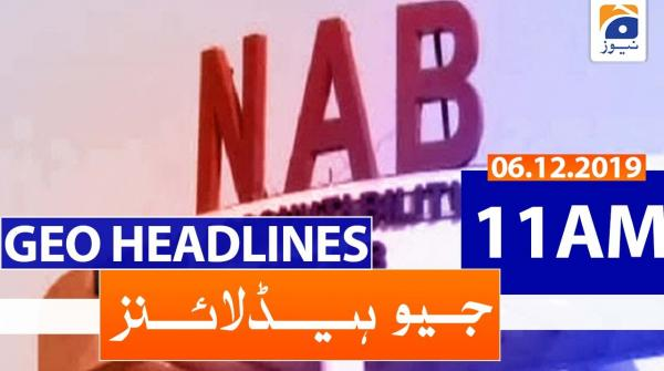 Geo Headlines 11 AM | 6th December 2019