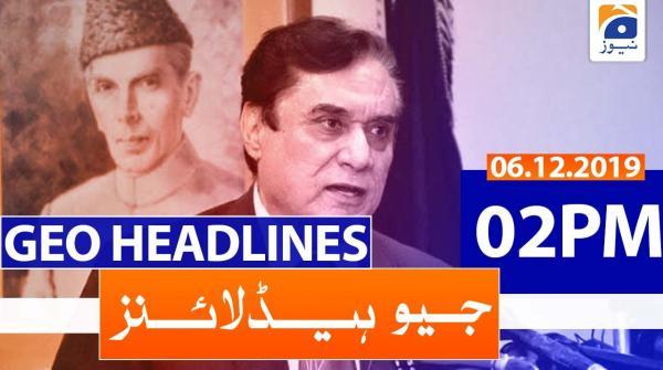 Geo Headlines 02 PM | 6th December 2019