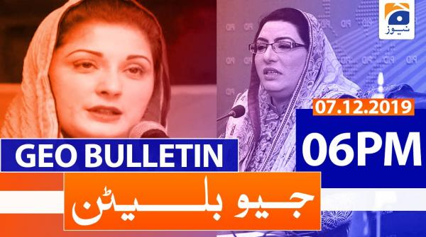 Geo Bulletin 06 PM | 7th December 2019