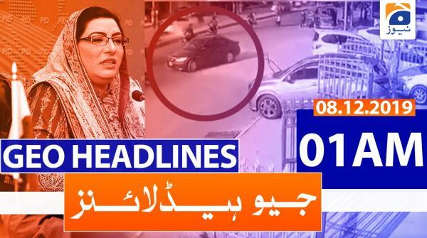 Geo Headlines 01 AM | 8th December 2019