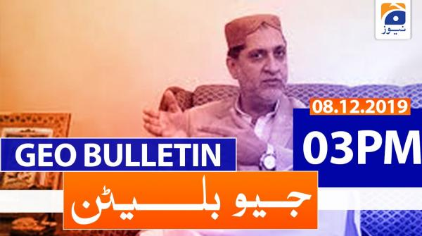 Geo Bulletin  03 PM | 8th December 2019