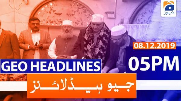 Geo Headlines 05 PM | 8th December 2019