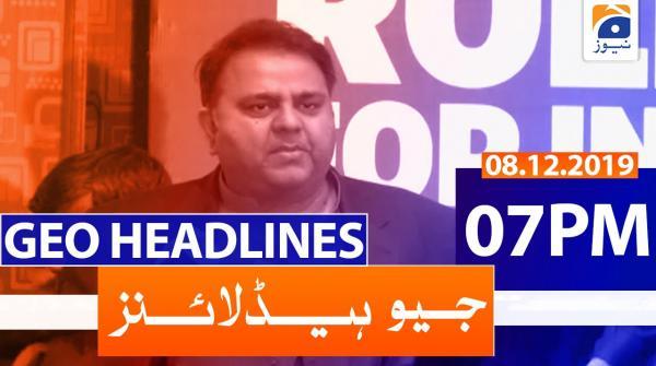 Geo Headlines 07 PM | 8th December 2019