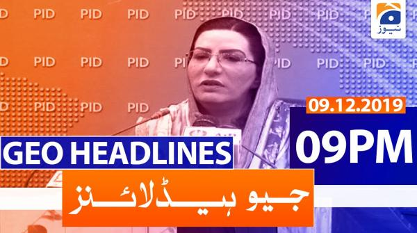 Geo Headlines 09 PM | 9th December 2019
