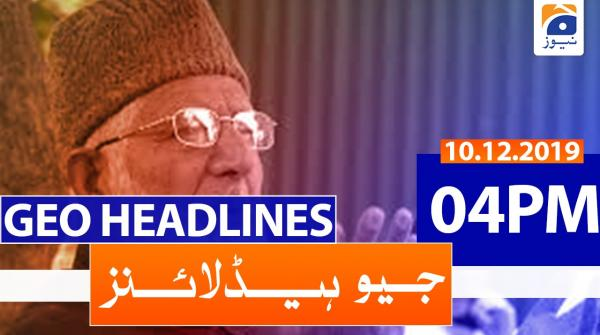 Geo Headlines 04 PM | 10th December 2019