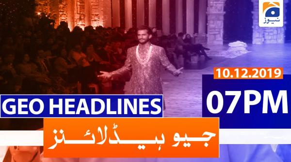 Geo Headlines 07 PM | 10th December 2019