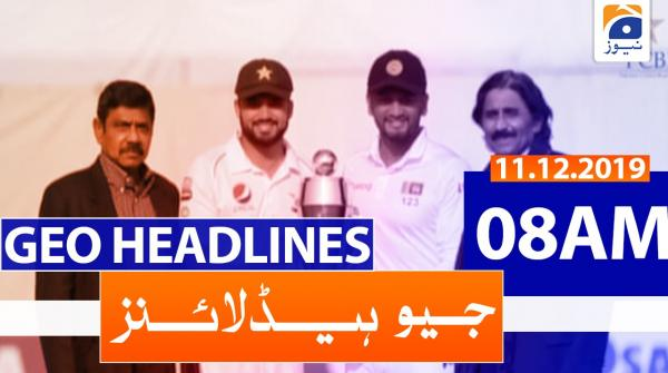 Geo Headlines 08 AM | 11th December 2019