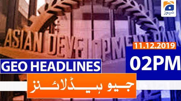 Geo Headlines 02 PM | 11th December 2019