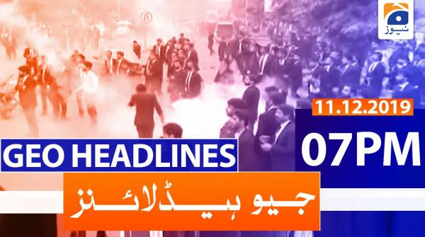 Geo Headlines 07 PM | 11th December 2019
