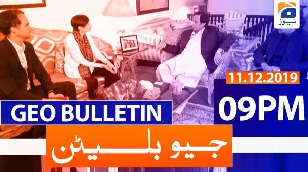 Geo Bulletin 09 PM | 11th December 2019