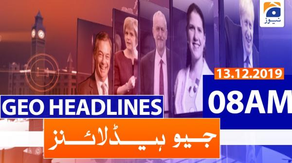 Geo Headlines 08 AM | 13th December 2019