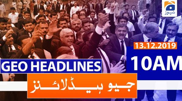 Geo Headlines 10 AM | 13th December 2019