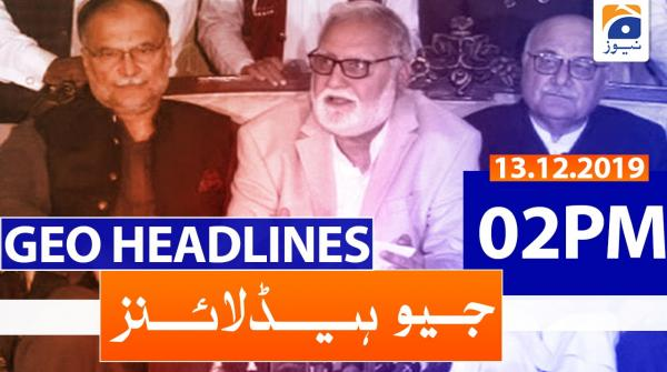 Geo Headlines 02 PM | 13th December 2019