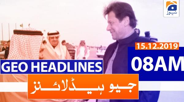Geo Headlines 08 AM |15th December 2019
