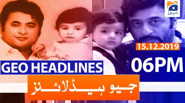 Geo Headlines 06 PM | 15th December 2019