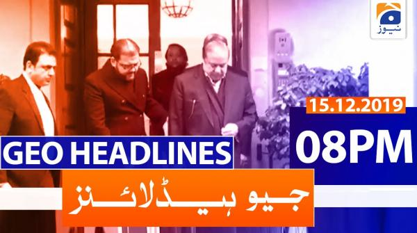 Geo Headlines 08 PM | 15th December 2019