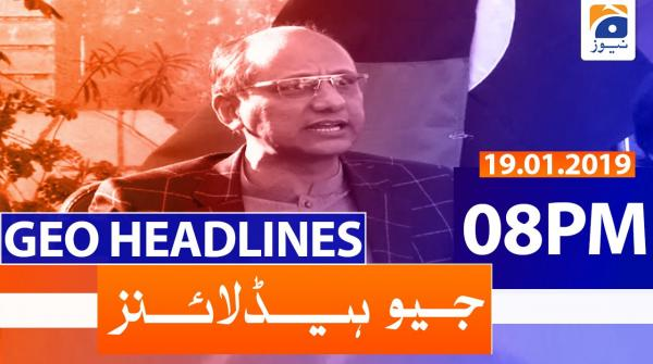 Geo Headlines 08 PM | 19th January 2020