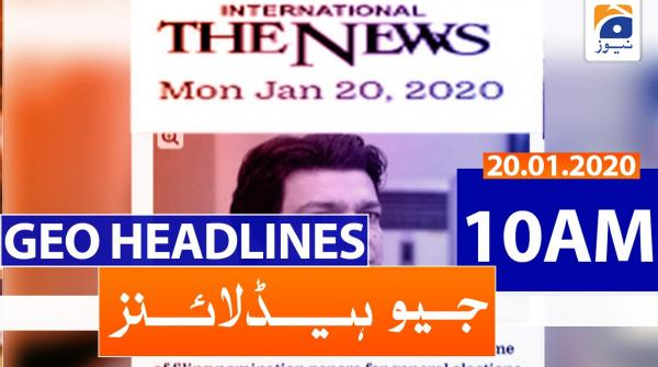 Geo Headlines 10 AM | 20th January 2020
