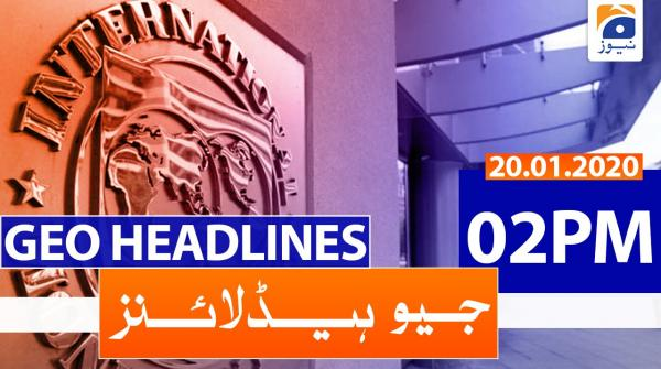 Geo Headlines 02 PM | 20th January 2020
