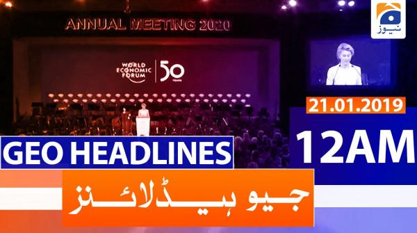 Geo Headlines 12 AM | 21st January 2020