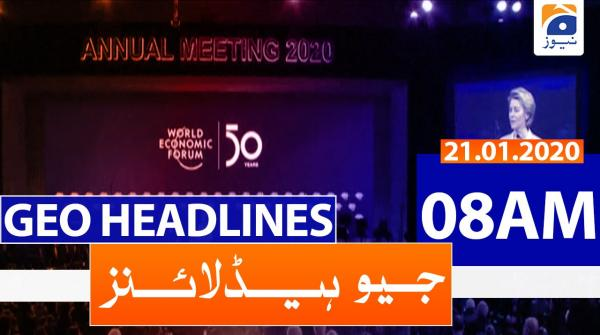 Geo Headlines 08 AM | 21st January 2020