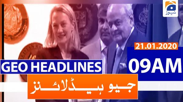 Geo Headlines 09 AM | 21st January 2020