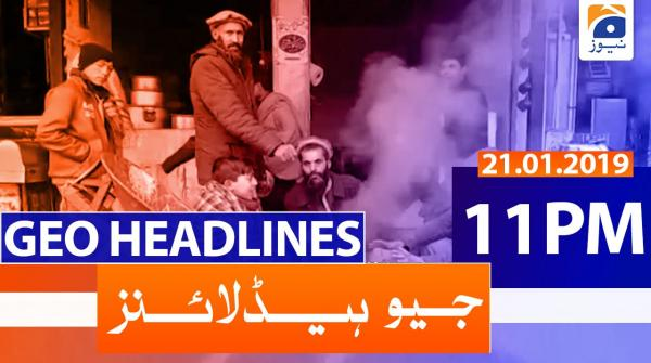 Geo Headlines 11 PM | 21st January 2020