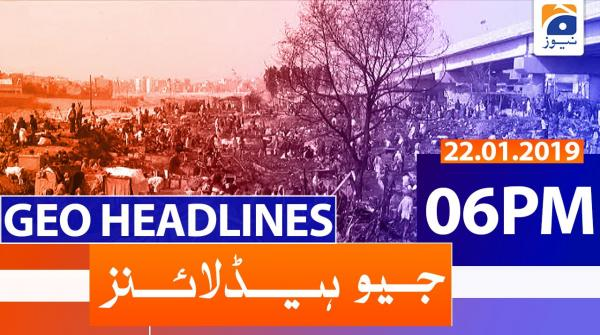 Geo Headlines 06 PM | 22nd January 2020