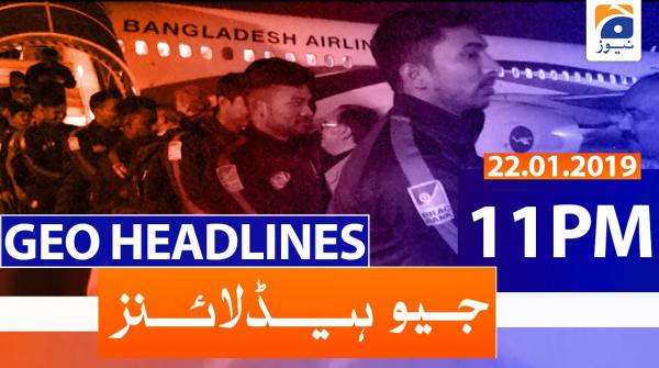 Geo Headlines 11 PM | 22nd January 2020