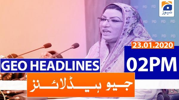 Geo Headlines 02 PM | 23rd January 2020