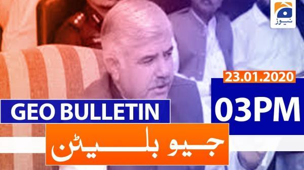 Geo Bulletin 03 PM | 23rd January 2020