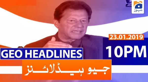 Geo Headlines 10 PM | 23rd January 2020