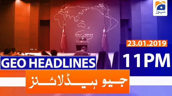 Geo Headlines 11 PM | 23rd January 2020