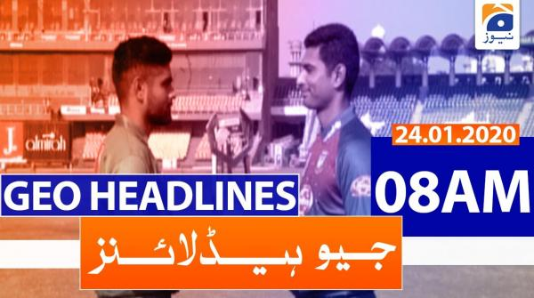 Geo Headlines 08 AM | 24th January 2020