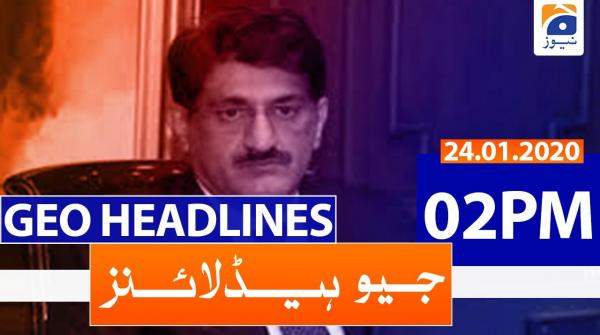 Geo Headlines 02 PM | 24th January 2020
