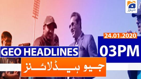 Geo Headlines 03 PM | 24th January 2020