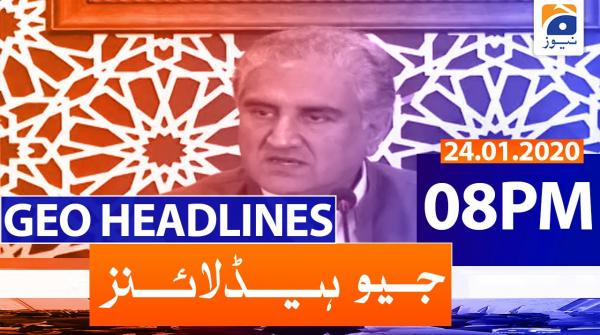 Geo Headlines 08 PM | 24th January 2020