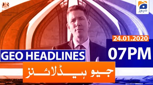 Geo Headlines 07 PM | 24th January 2020