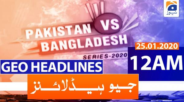 Geo Headlines 12 ٓAM | 25th January 2020