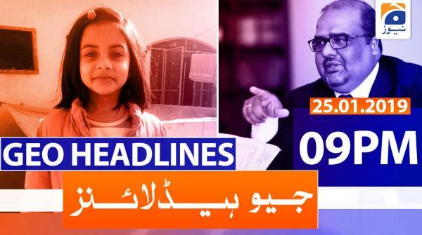 Geo Headlines 09 ٓPM | 25th January 2020