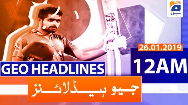 Geo Headlines 12 AM | 26th January 2020